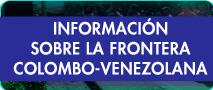 Información sobre la frontera colombo-venezolana