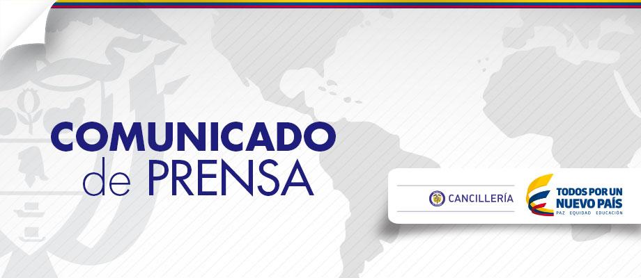 Alt Comunicado de prensa del Ministerio de Relaciones Exteriores sobre los hechos ocurridos en la población de Arauquita (Arauca)