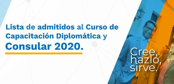 Lista de admitidos al Curso de Capacitación Diplomática y Consular 2020