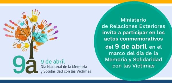 Ministerio de Relaciones Exteriores invita a participar en los actos conmemorativos del 9 de abril, Día de la Memoria y Solidaridad con las Víctimas