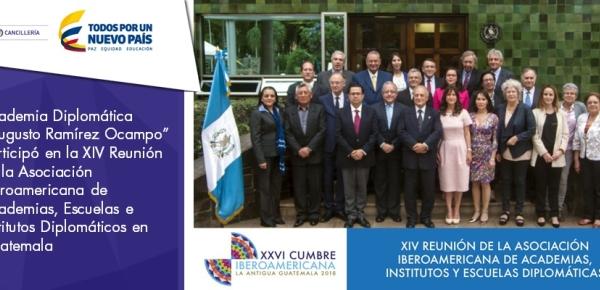 """Academia Diplomática """"Augusto Ramírez Ocampo"""" participó en la XIV Reunión de la Asociación Iberoamericana de Academias, Escuelas e Institutos Diplomáticos"""
