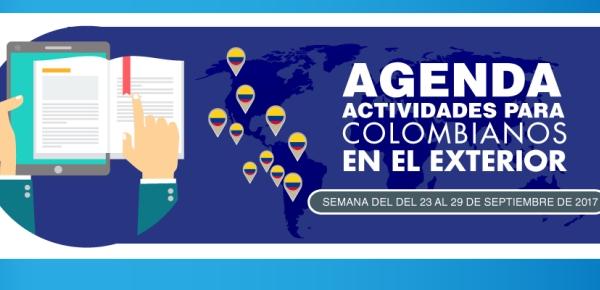 Agenda para colombianos en el exterior del 23 al 29 de septiembre de 2017