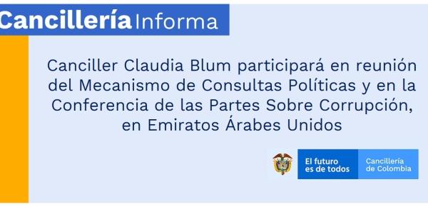 Canciller Claudia Blum participará en reunión del Mecanismo de Consultas Políticas y en la Conferencia de las Partes Sobre Corrupción, en Emiratos Árabes Unidos