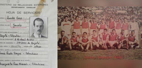 En los archivos de Cancillería, parte de la historia del Vicecónsul Gonzalo Rueda Caro, fundador equipo Santa Fe