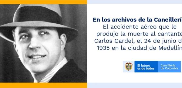 En los archivos de la Cancillería: El accidente aéreo que le produjo la muerte al cantante Carlos Gardel, el 24 de junio de 1935 en la ciudad de Medellín
