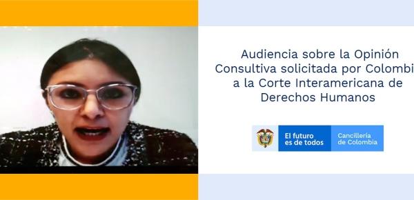 Audiencia sobre la Opinión Consultiva solicitada por Colombia a la Corte Interamericana de Derechos Humanos