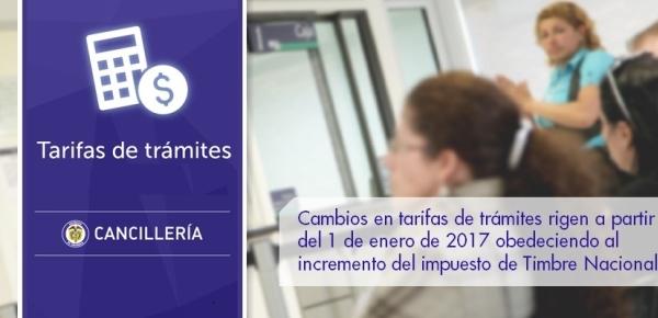 Cambios en tarifas de trámites rigen a partir del 1 de enero de 2017 obedeciendo al incremento del impuesto de Timbre