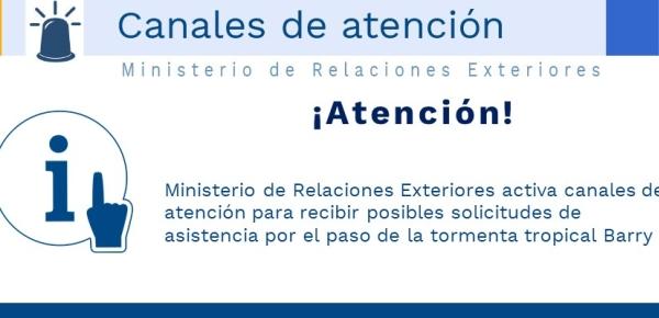 Ministerio de Relaciones Exteriores activa canales de atención para recibir posibles solicitudes de asistencia por el paso de la tormenta tropical Barry