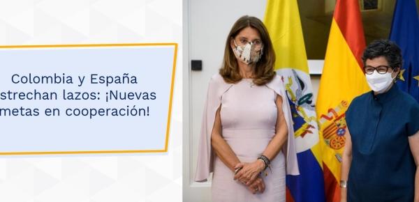 Colombia y España estrechan lazos: ¡Nuevas metas en cooperación!