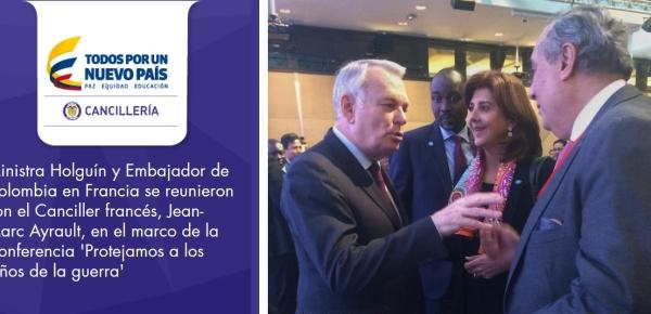La Ministra Holguín y Embajador de Colombia en Francia se reunieron con el Canciller francés, Jean-Marc Ayrault, en el marco de la Conferencia 'Protejamos a los niños de la guerra'