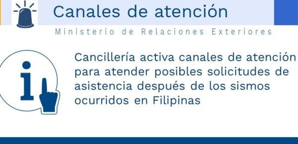 Cancillería activa canales de atención para atender posibles solicitudes de asistencia después de los sismos en Filipinas