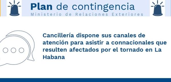 ancillería dispone sus canales de atención para asistir a connacionales que resulten afectados por el tornado en Cuba