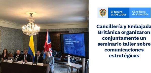 Cancillería y Embajada Británica organizaron conjuntamente un  seminario taller sobre comunicaciones