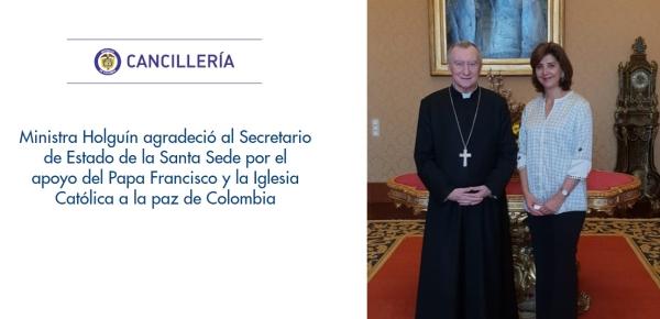 Ministra Holguín agradeció al Secretario de Estado de la Santa Sede por el apoyo del Papa Francisco y la Iglesia Católica a la paz de Colombia
