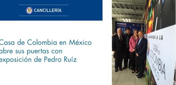 Casa de Colombia en México inicia actividades con exposición del artista Pedro Ruiz