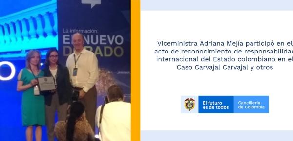 La Viceministra Adriana Mejía participó en el acto de reconocimiento de responsabilidad internacional del Estado colombiano en el Caso Carvajal Carvajal y otros