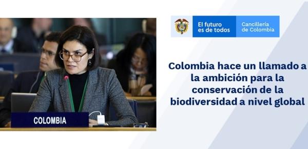 Colombia hace un llamado a la ambición para la conservación de la biodiversidad