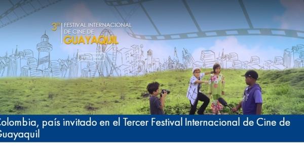 Colombia, país invitado en el Tercer Festival Internacional de Cine