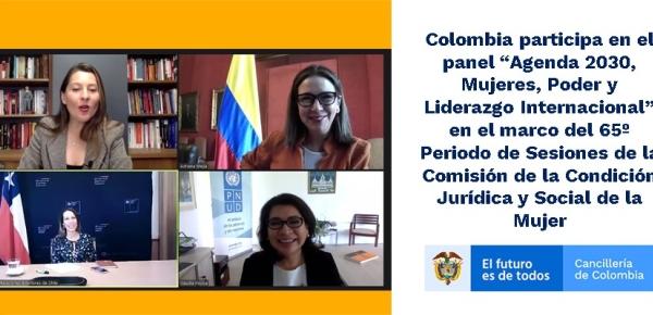"""Colombia participa en el panel """"Agenda 2030, Mujeres, Poder y Liderazgo Internacional"""" en el marco del 65º Periodo de Sesiones de la Comisión de la Condición Jurídica"""