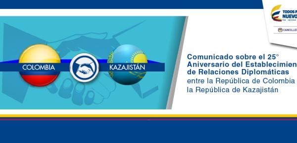 Comunicado sobre el 25° Aniversario del Establecimiento de Relaciones Diplomáticas entre la República de Colombia y la República de Kazajistán