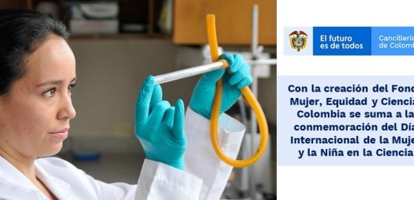 Con la creación del Fondo Mujer, Equidad y Ciencia, Colombia se suma a la conmemoración del Día Internacional de la Mujer y la Niña