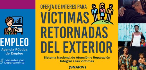 Conozca la oferta de las entidades para los colombianos víctimas del conflicto armado que hayan retornado al país o tienen intención de retornar