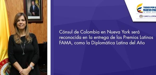 Cónsul de Colombia en Nueva York será reconocida en la entrega de los Premios Latinos FAMA, como la Diplomática Latina del Año