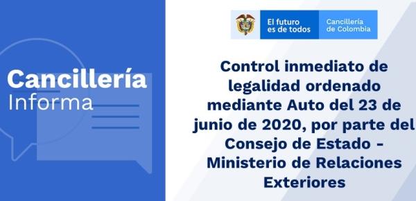 Control inmediato de legalidad ordenado mediante Auto del 23 de junio de 2020, por parte del Consejo de Estado