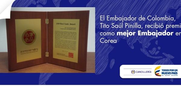 Embajador de Colombia, Tito Saúl Pinilla, recibió premio como mejor Embajador en Corea