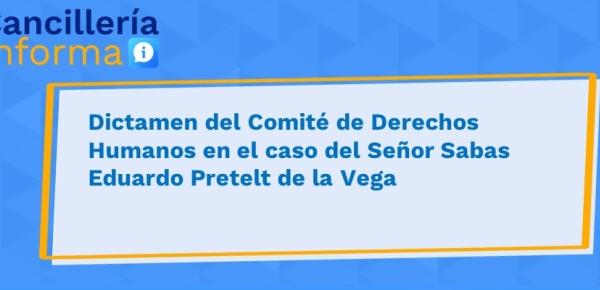 Dictamen del Comité de Derechos Humanos en el caso del Señor Sabas Eduardo Pretelt