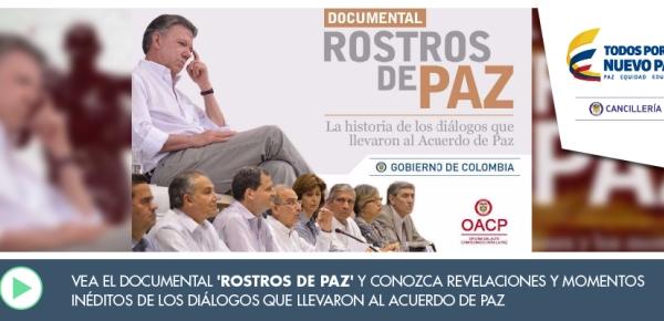 Vea el documental 'Rostros de paz' y conozca revelaciones y momentos inéditos de los diálogos que llevaron al Acuerdo
