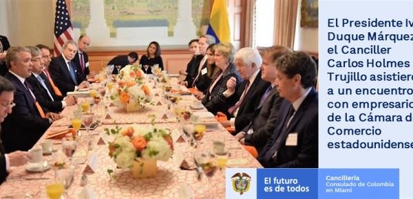 Presidente Iván Duque Márquez y el Canciller Carlos Holmes Trujillo asistieron a un encuentro con empresarios de la Cámara de Comercio