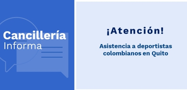 Asistencia a deportistas colombianos en Quito