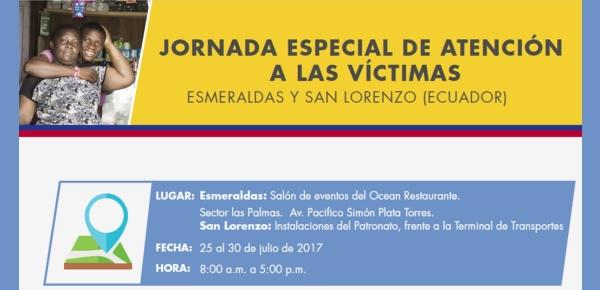 Del 25 al 30 de julio: jornada especial de atención a víctimas en Esmeraldas y San Lorenzo (Ecuador)
