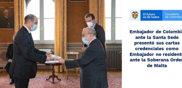 Embajador de Colombia ante la Santa Sede presentó sus cartas credenciales como Embajador no residente ante Malta