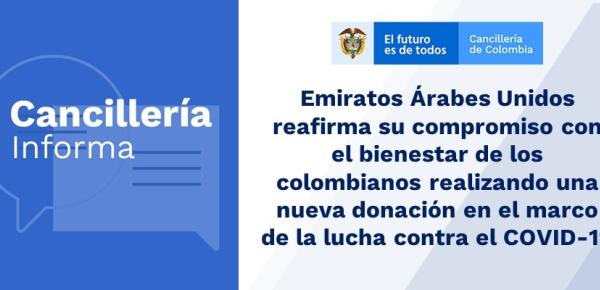 Emiratos Árabes Unidos reafirma su compromiso con el bienestar de los colombianos realizando una nueva donación en el marco de la lucha contra el COVID