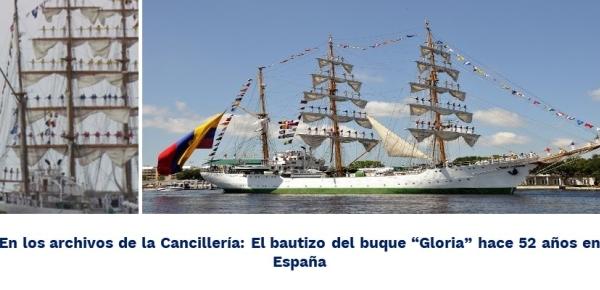 """En los archivos de la Cancillería: El bautizo del buque """"Gloria"""" hace 52 años"""