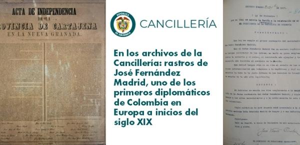 En los archivos de la Cancillería: rastros de José Fernández Madrid, uno de los primeros diplomáticos de Colombia en Europa