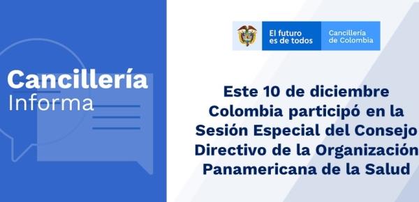 Este 10 de diciembre Colombia participó en la Sesión Especial del Consejo Directivo de la Organización Panamericana
