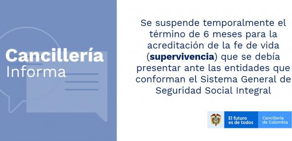 Se suspende temporalmente el término de 6 meses para la acreditación de la fe de vida (supervivencia) que se debía presentar ante las entidades que conforman el Sistema General de Seguridad Social Integral