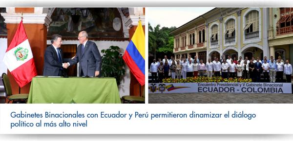 Gabinetes Binacionales con Ecuador y Perú permitieron dinamizar el diálogo político