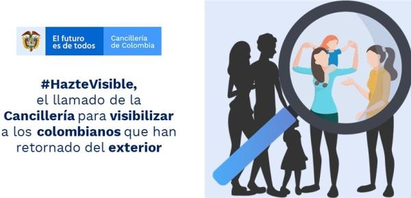 #HazteVisible, el llamado de la Cancillería para visibilizar a los colombianos