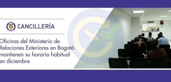 Oficinas del Ministerio de Relaciones Exteriores en Bogotá mantienen su horario habitual en diciembre de 2017