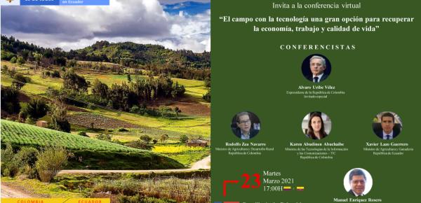 """La Embajada de Colombia en Ecuador invita al evento: """"El campo con la tecnología una gran opción para recuperar la economía, trabajo y calidad de vida"""""""
