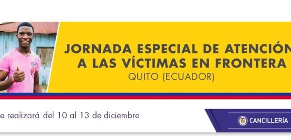 Jornada Especial de Atención a las Víctimas en la Frontera en Quito