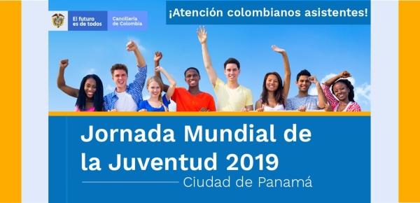 Cancillería se pone a disposición de los más de 2.000 jóvenes colombianos que espera recibir Ciudad de Panamá en la XXXIV Jornada Mundial de la Juventud 2019