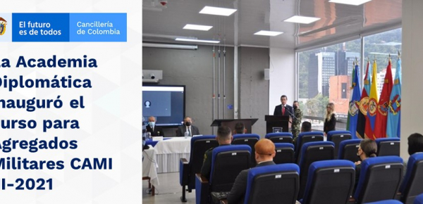 La Academia Diplomática inauguró el curso para Agregados Militares CAMI III