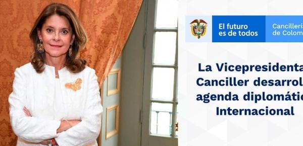 La Vicepresidenta-Canciller desarrolla agenda Internacional