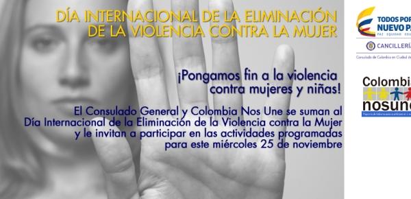 El Consulado de Colombia en México invita a que ¡Pongamos fin a la violencia contra mujeres y niñas!