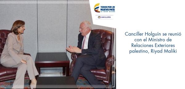 Canciller Holguín se reunió con el Ministro de Relaciones Exteriores palestino, Riyad Maliki